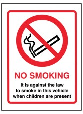 No Smoking in this Vehicle When Children Are Present