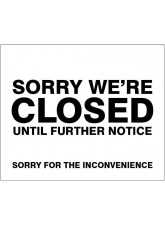 Sorry we're closed until further notice